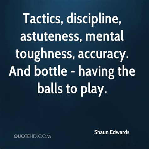 mental discipline how to develop mental toughness willpower to achieve any goals books shaun edwards quotes quotehd
