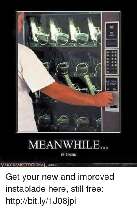 Demotivational Memes - 27 3 8 meanwhile in texas very demotivational com get
