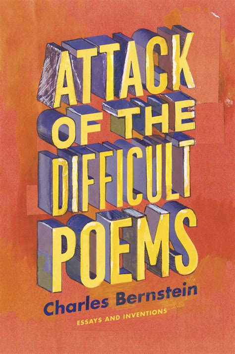 difficult books attack of the difficult poems essays and inventions