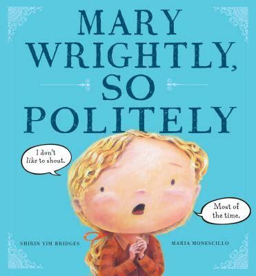 mary mary latrama hardcover 8466630074 mary wrightly so politely hardcover book passage