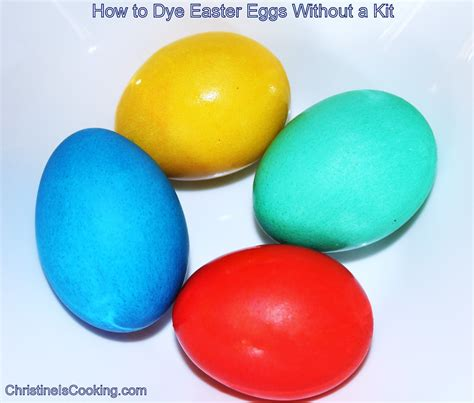 easter egg dye food coloring christineiscooking how to dye easter eggs without a