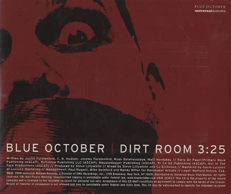 dirt room blue october blue october dirt room usa promo 5 quot cd single unir22183 2 dirt room blue october 494278