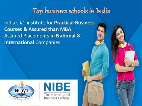 International In India For Mba by Top Business Schools In India Nibe International
