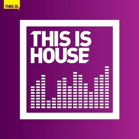 house music album this is house cd1 mp3 buy full tracklist