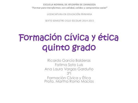 Libro De Formacion Civica Y Etica De 5to Con Las Respuestas | 5 5 formaci 243 n c 237 vica y 233 tica quinto