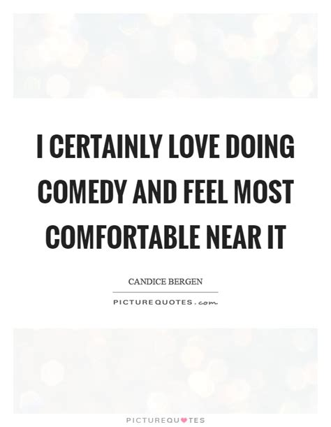 Best Feeling Most Comfortable comedy quotes about quotesgram comedy quotes auto