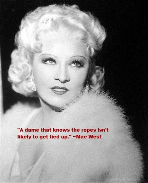 Come Up And See Me Sometime by Mae West Quot Come Up And See Me Sometime Quot Of