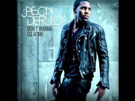 jason derulo don t wanna go home