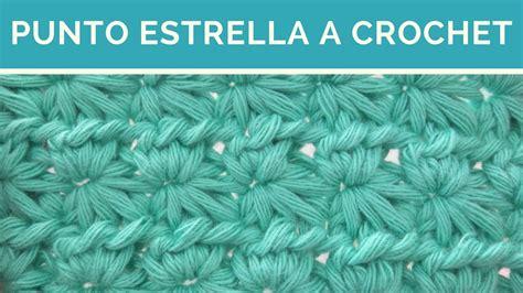 punto estrella crochet punto estrella a crochet paso a paso youtube