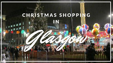 christmas shopping in glasgow glasgow christmas