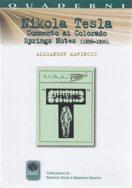 libro notes from a big nikola tesla commento ai colorado springs notes alexander marincic