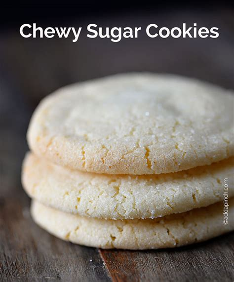 the best chewy sugar cookies recipe add a pinch