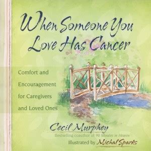 words of comfort for terminal cancer patients encouraging quotes for cancer patients quotesgram