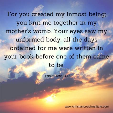 you knit me together 190 best psalms 139 13 you knitted me together in my