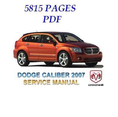 motor repair manual 2011 dodge caliber user handbook dodge caliber 2007 full service repair manual download manuals