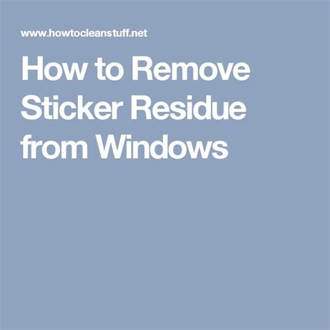 only best 25 ideas about remove sticker residue on pinterest remove stickers laundry