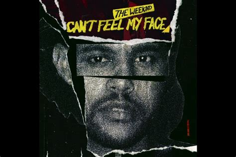 can t feel my face the weeknd the best song of the week is the weeknd s i can t feel