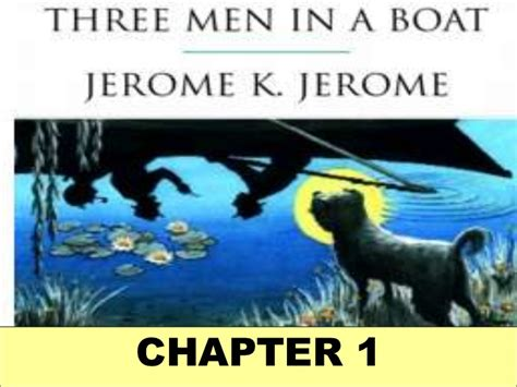 three men in a boat chapter 13 summary 3 men in a boat ix
