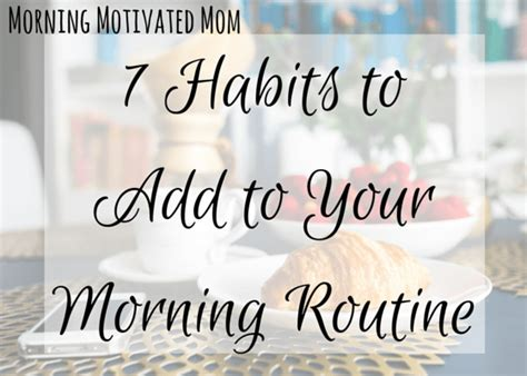 One Minute Routines To Add To Your Day by Morning Manual Resources Morning Motivated