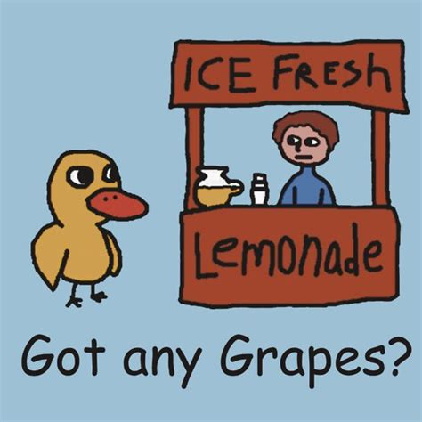 Got Any Grapes got any grapes the duck song a t shirt of