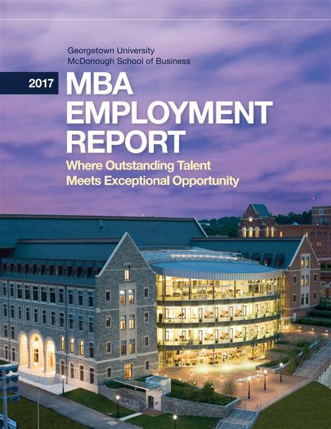 Georgetown Mcdonough Mba Employment Report 2017 mba employment report by georgetown
