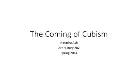 the establishment of cubism the coming of cubism