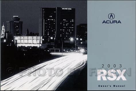 car repair manual download 2003 acura rsx navigation system 2003 acura rsx owners manual original