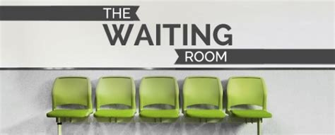 The Waiting Room by The Sanctuary Church 187 When God Puts You In The Waiting Room