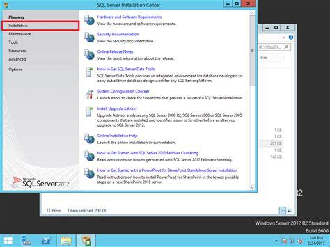 installing sql server 2012 for configuration manager 2012 guide installing sql server 2012 for configuration manager