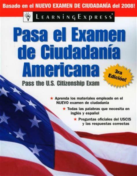 preguntas ciudadania espanol uscis examen de la ciudadania americana
