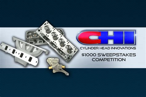 Sweepstakes Competition - chi 1000 sweepstakes competition chi cylinder head innovations