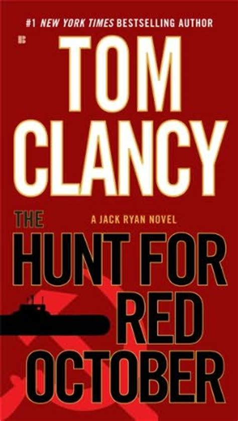 the hunt for october book 4 by tom clancy