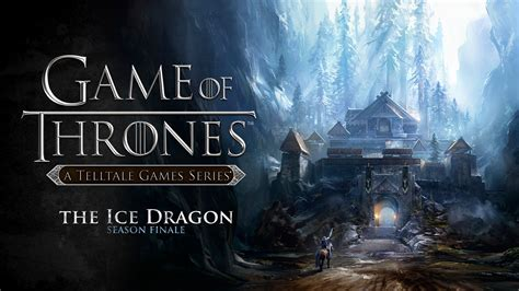 Traditional 2 Story House telltale games confirms game of thrones season 2 winter