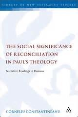 in in paul explorations in paul s theology of union and participation books the social significance of reconciliation in paul s