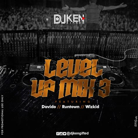 download mp3 dj neptune ft davido download dj ken level up mixtape 3 ft davido runtown