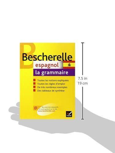 libro bescherelle italien la grammaire libro bescherelle espagnol la grammaire di monique da silva carmen pineira tresmontant