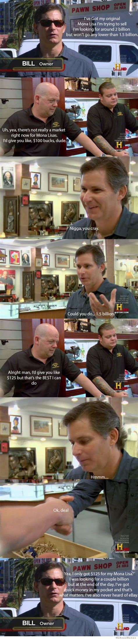 Pawn Shop Meme - every episode of pawn stars weknowmemes