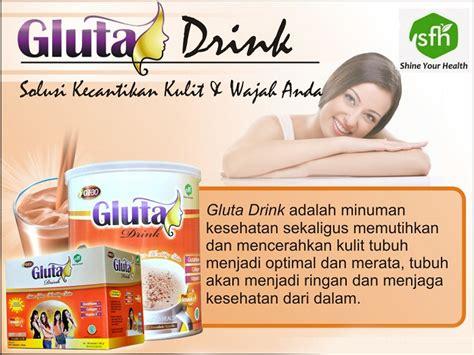 Gluta Drink Yang Asli gluta drink asli minuman pemutih badan efektif
