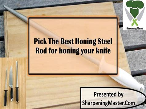 best honing the best honing steel rod for honing your knife authorstream