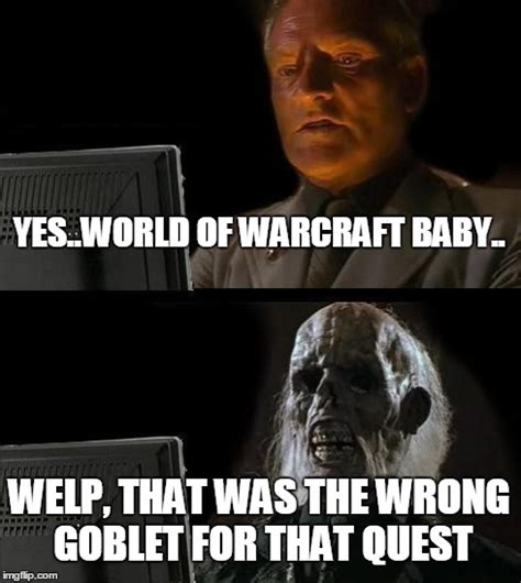 Welp Meme - ill just wait here meme imgflip