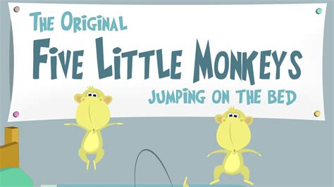 five little monkeys jumping on the bed youtube five little monkeys jumping on the bed preschool and