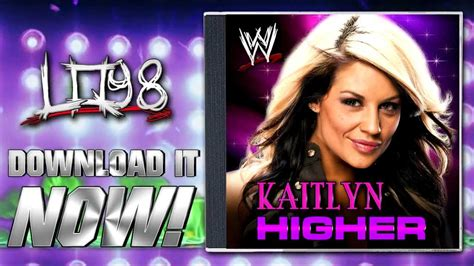 wwe theme songs kaitlyn wwe kaitlyn theme quot higher quot itunes release download