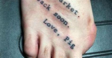 hahaha tattoo missing big toe quot to market be back soon pig