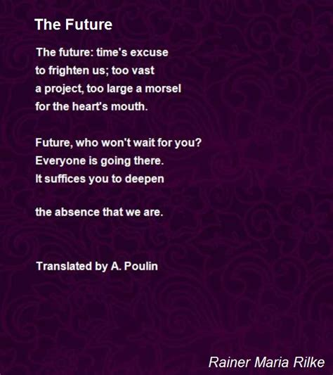 positivepsychthings poetry from the future books the future poem by rainer rilke poem
