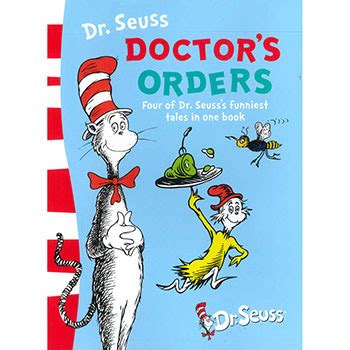 dr seuss 4 cmo 8448844645 dr suess doctor s orders four of dr suess s funniest tales in one book by dr seuss