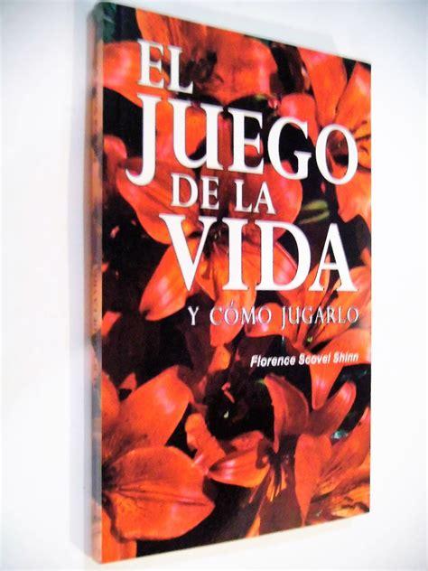 el juego de la vida y como jugarlo saber mas spanish edition ebook el juego de la vida y como jugarlo florence scovel 140