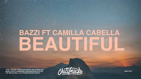 bazzi and camila lyrics bazzi camila cabello beautiful lyrics youtube