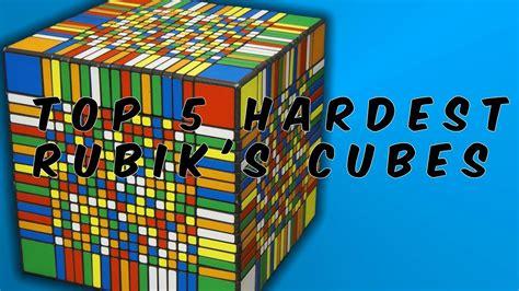 best rubiks cubes top 5 hardest rubik s cubes