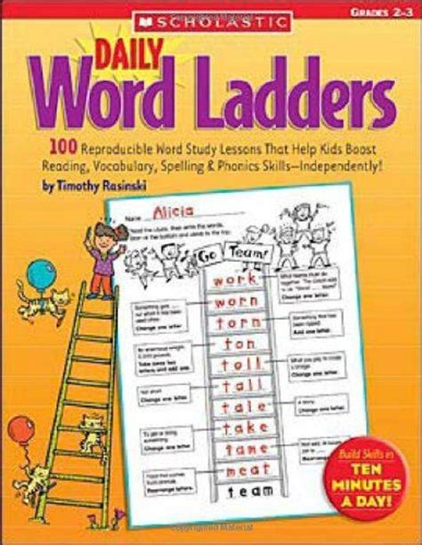 daily word ladders grades 4 6 100 reproducible word study lessons that help boost reading vocabulary spelling phonics skills independently grades 2 3 100 reproducible word study lessons that help