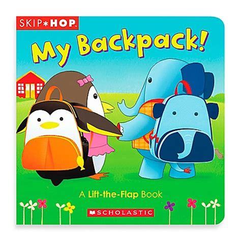 A Lift The Flap Board Book buy skip hop 174 my backpack a lift the flap board book from